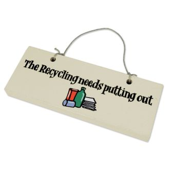 Reversible Wooden 'Recycling Out' Reminder Sign
