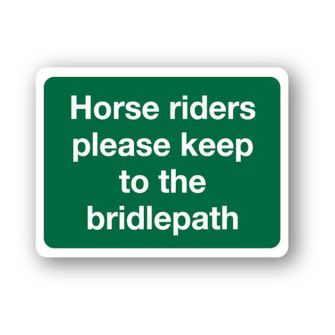 Horse riders please keep to bridlepath sign