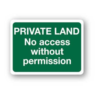 PRIVATE LAND No access without permission