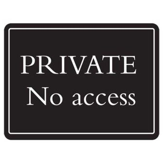 PRIVATE No access - Deluxe Sign