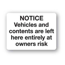 Notice. Vehicles and contents are left here ...
