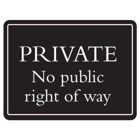 PRIVATE No public right of way - Deluxe Sign