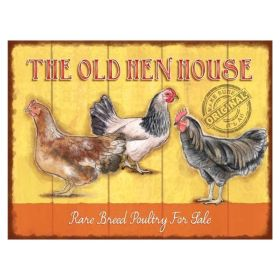 The Old Hen House Metal Sign